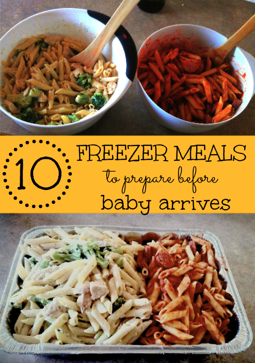 10 freezer meal ideas - in preparation of babys arrival