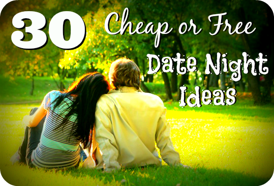 30 cheap free date night ideas