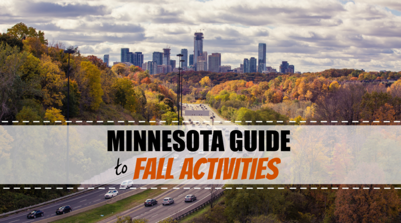 Great Fall Activities and Places to Go in Minnesota
