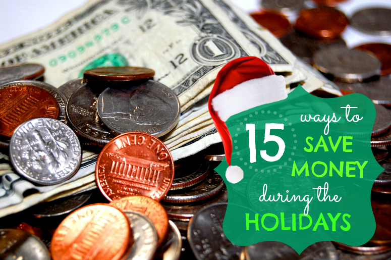 15 ways to save money during the holidays