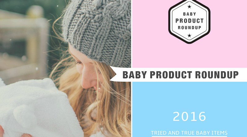 baby product roundup 2016
