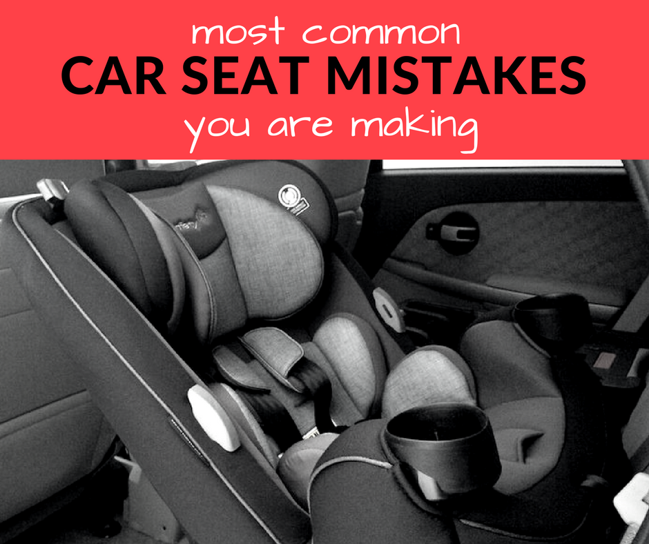 Most Common Car Seat Mistakes